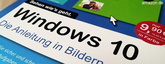 Buchcover: Windows 10 - Die Anleitung in Bildern