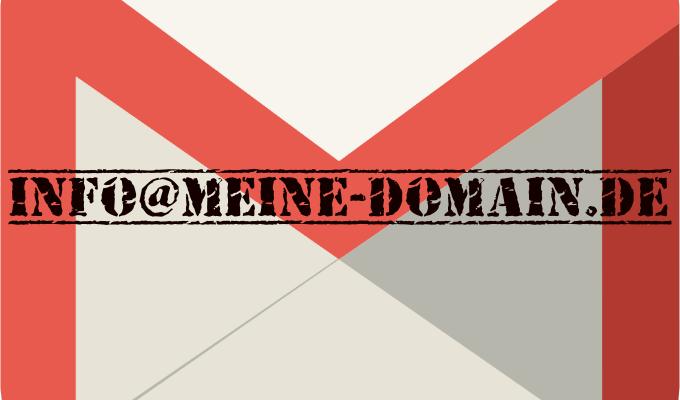Gmail mit eigener Domain nutzen